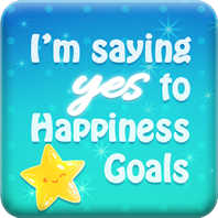 I'm saying Yes to Happiness Goals in the Happiness Goals Countdown