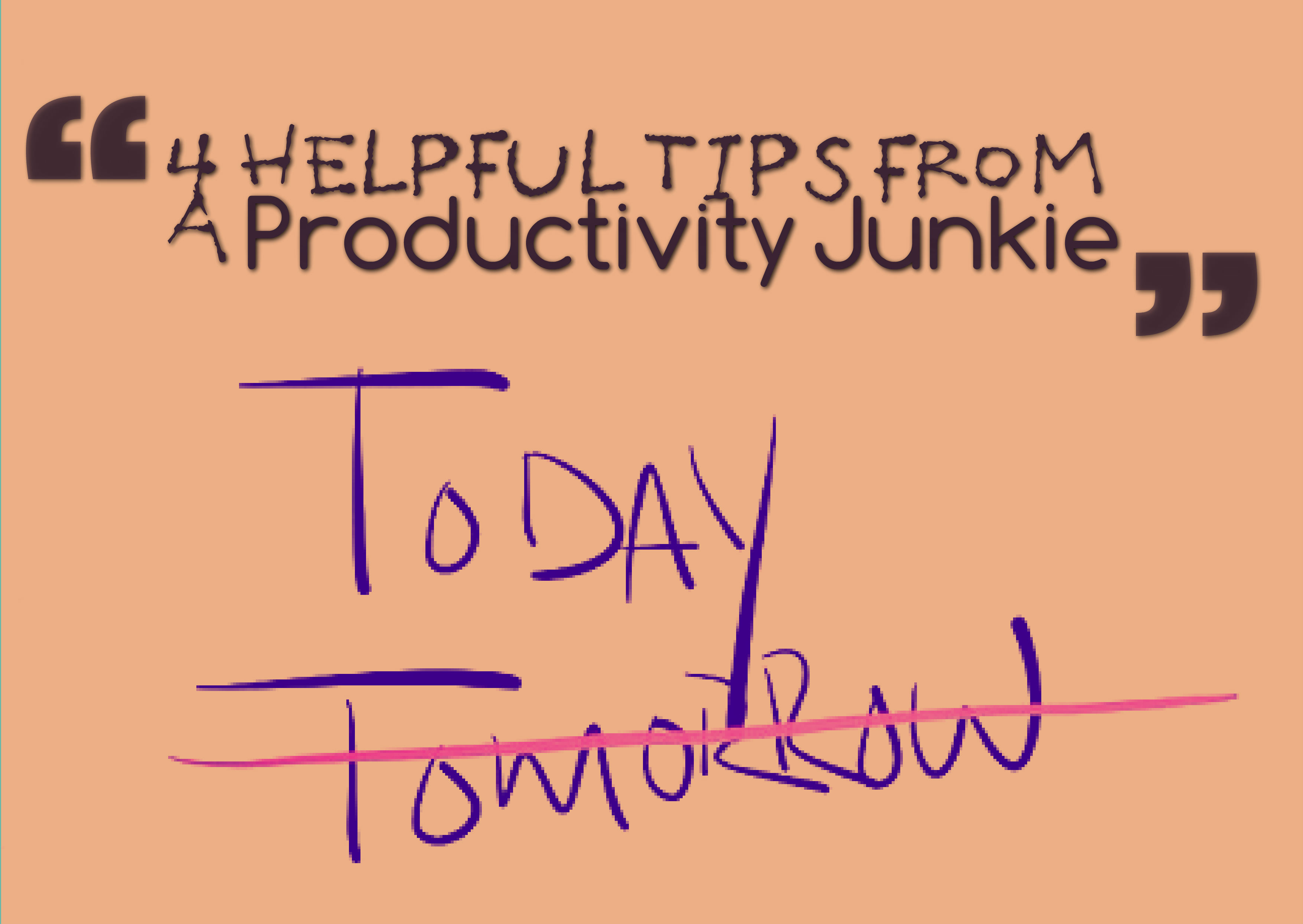 4-Helpful-Tips-From-A-Productivity-Junkie