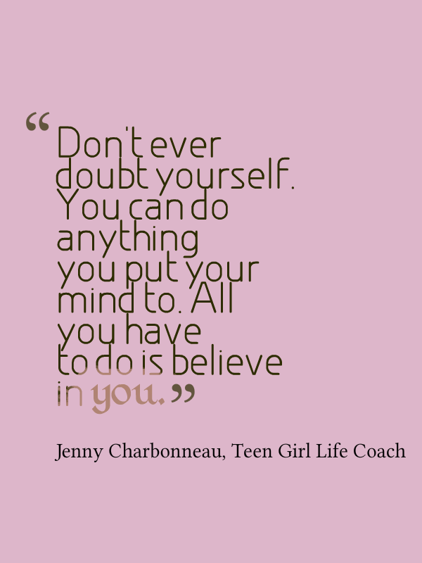 Life Coaching Tip Dont Ever Doubt Yourself Life Coach Hub