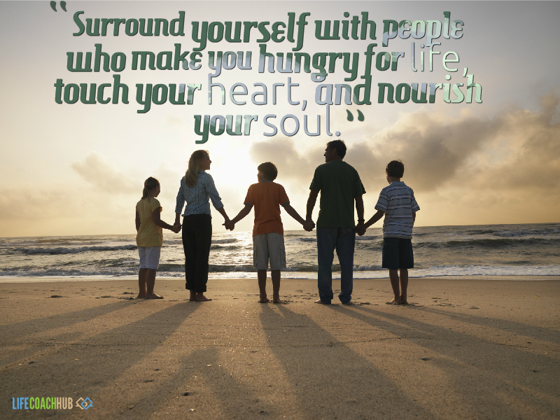Life Coaching Tip: Surround Yourself With People Who Make