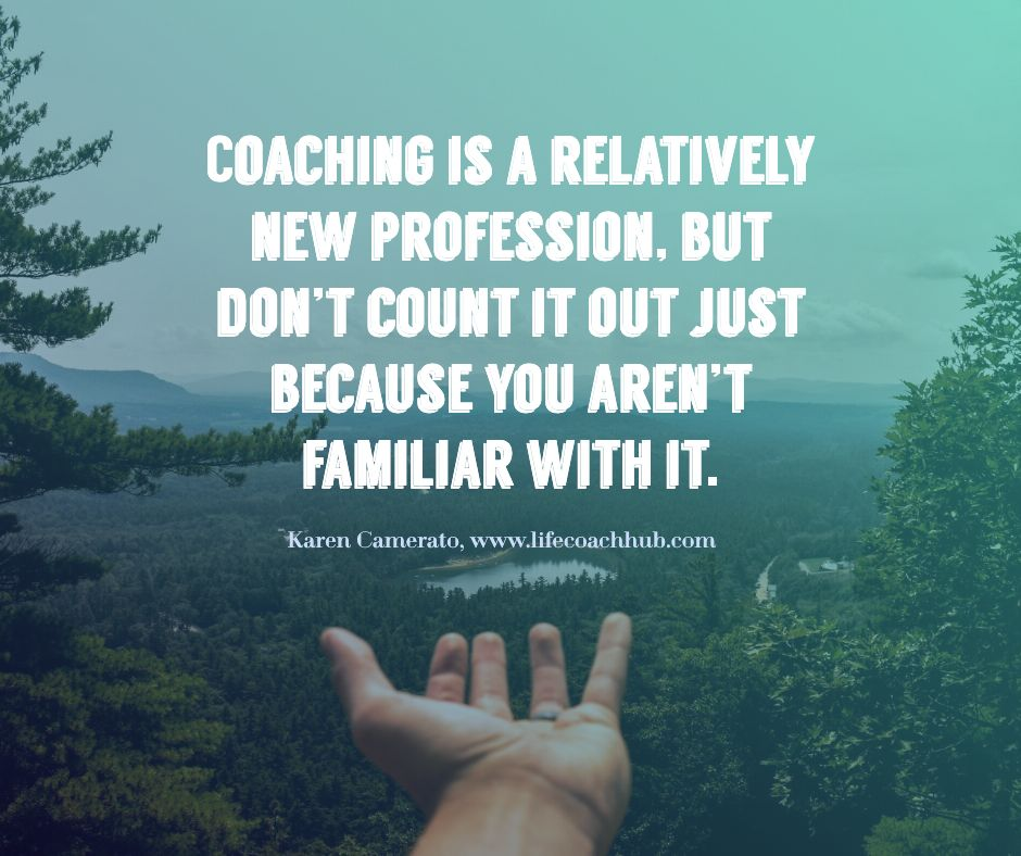 Coaching is a relatively new profession