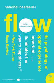 Flow, The Psychology of Human Experience