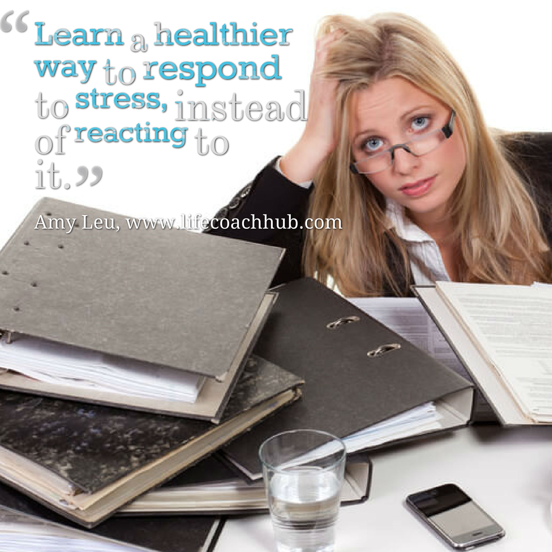Learn a Healthier Way to Respond to Stress