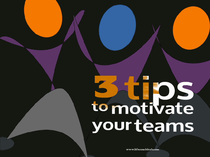 Motivate your teams