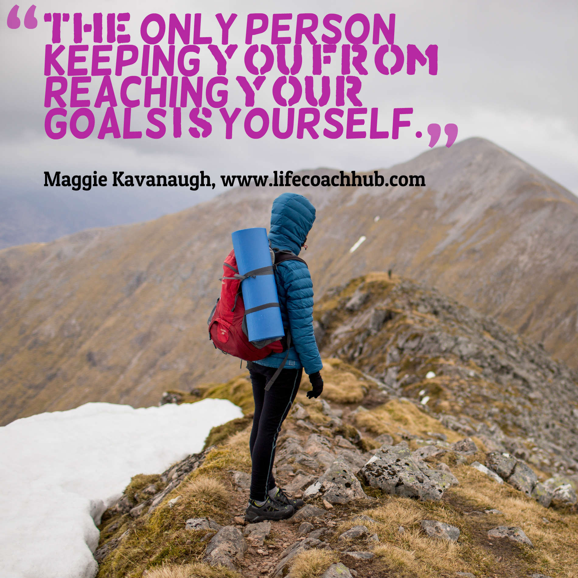 The only person keeping you from reaching your goals is yourself
